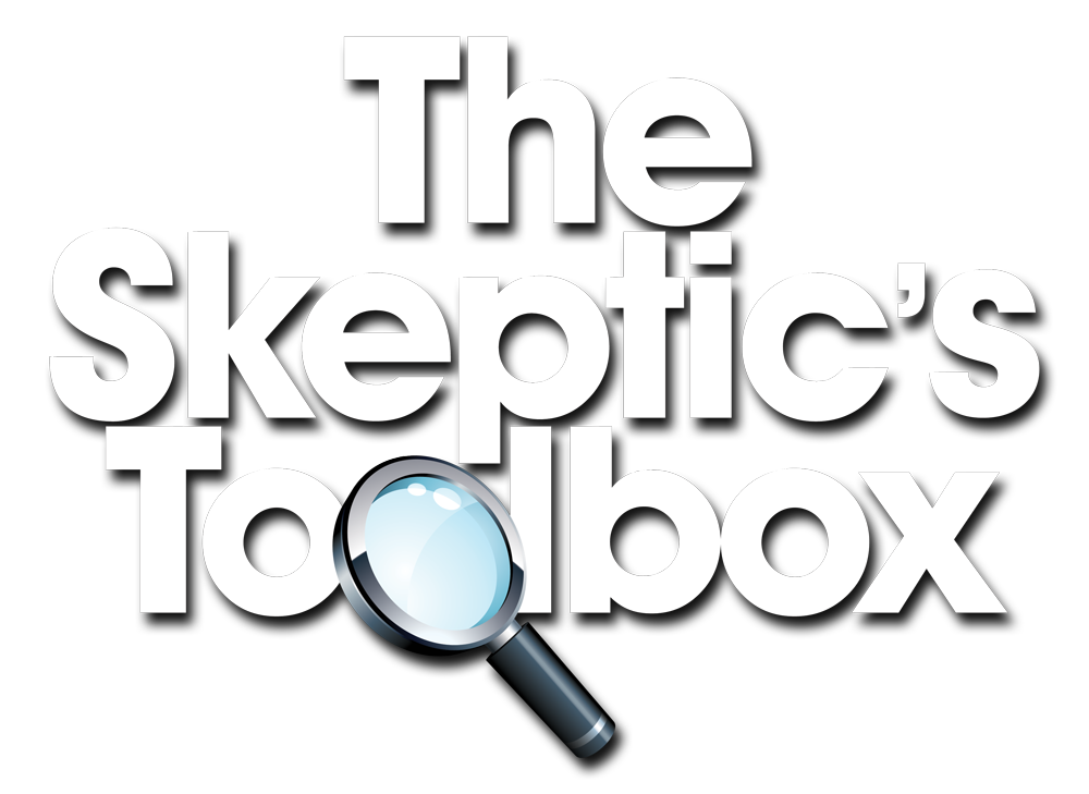 The Skeptic's Toolbox